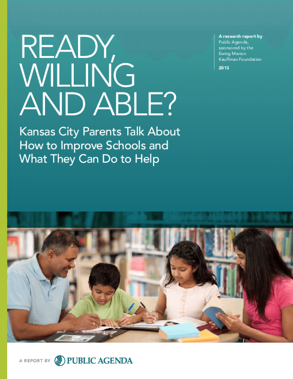 Ready, Willing and Able: Kansas City Parents Talk About How to Improve Schools and What They Can Do to Help