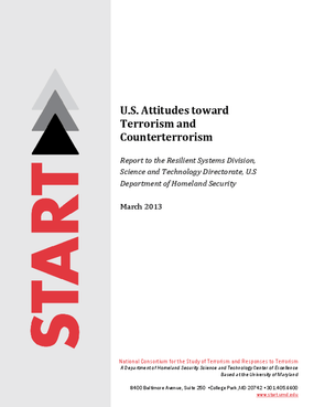 U.S. Attitudes toward Terrorism and Counterterrorism: Report to the Resilient Systems Division, Science and Technology Directorate, U.S Department of Homeland Security