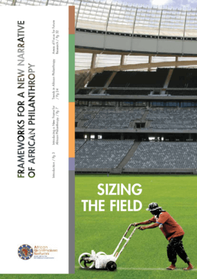Sizing the Field: Frameworks for a New Narrative of African Philanthropy
