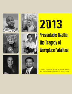 2013 Preventable Deaths: The Tragedy of Workplace Fatalities
