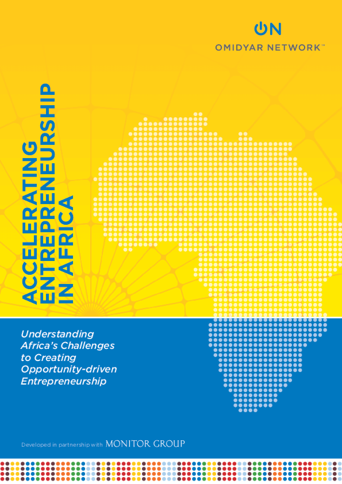 Accelerating Entrepreneurship in Africa: Understanding Africa's Challenges to Creating Opportunity-Driven Entrepreneurship