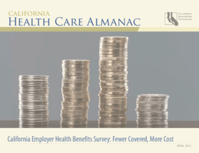 California Employer Health Benefits Survey: Fewer Covered, More Cost