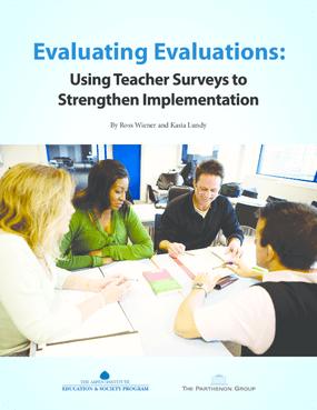 Evaluating Evaluations: Using Teacher Surveys to Strengthen Implementation