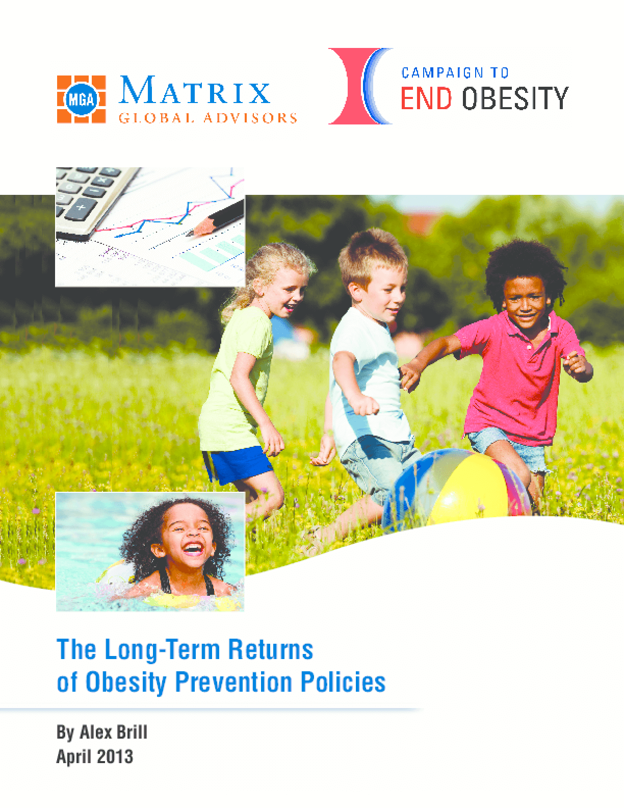 The Long-Term Returns of Obesity Prevention Policies