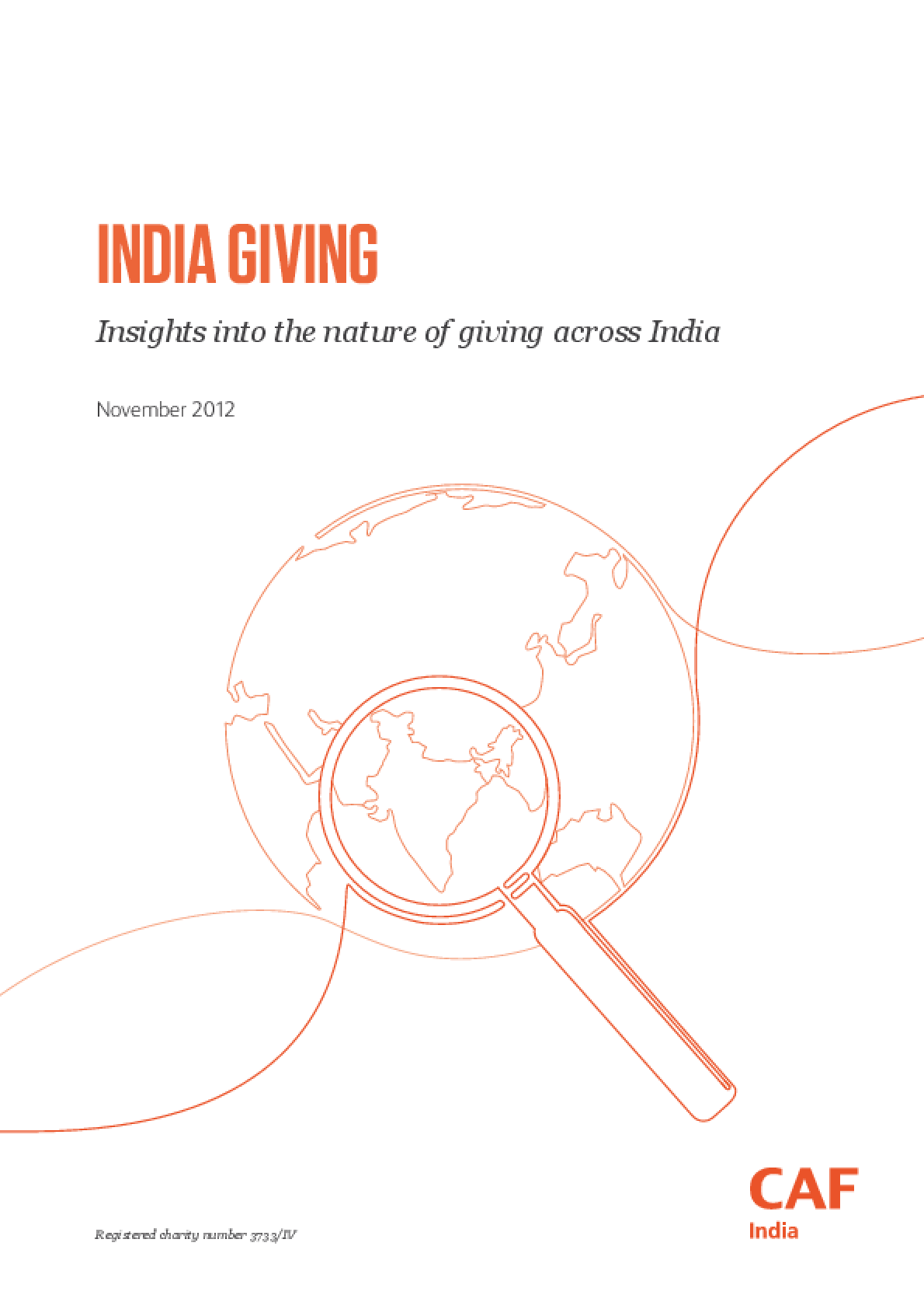 India Giving: Insights into the Nature of Giving Across India