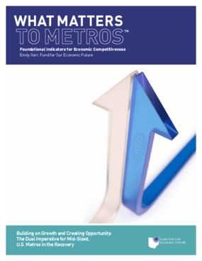 What Matters to Metros: Foundational Indicators for Economic Competitiveness