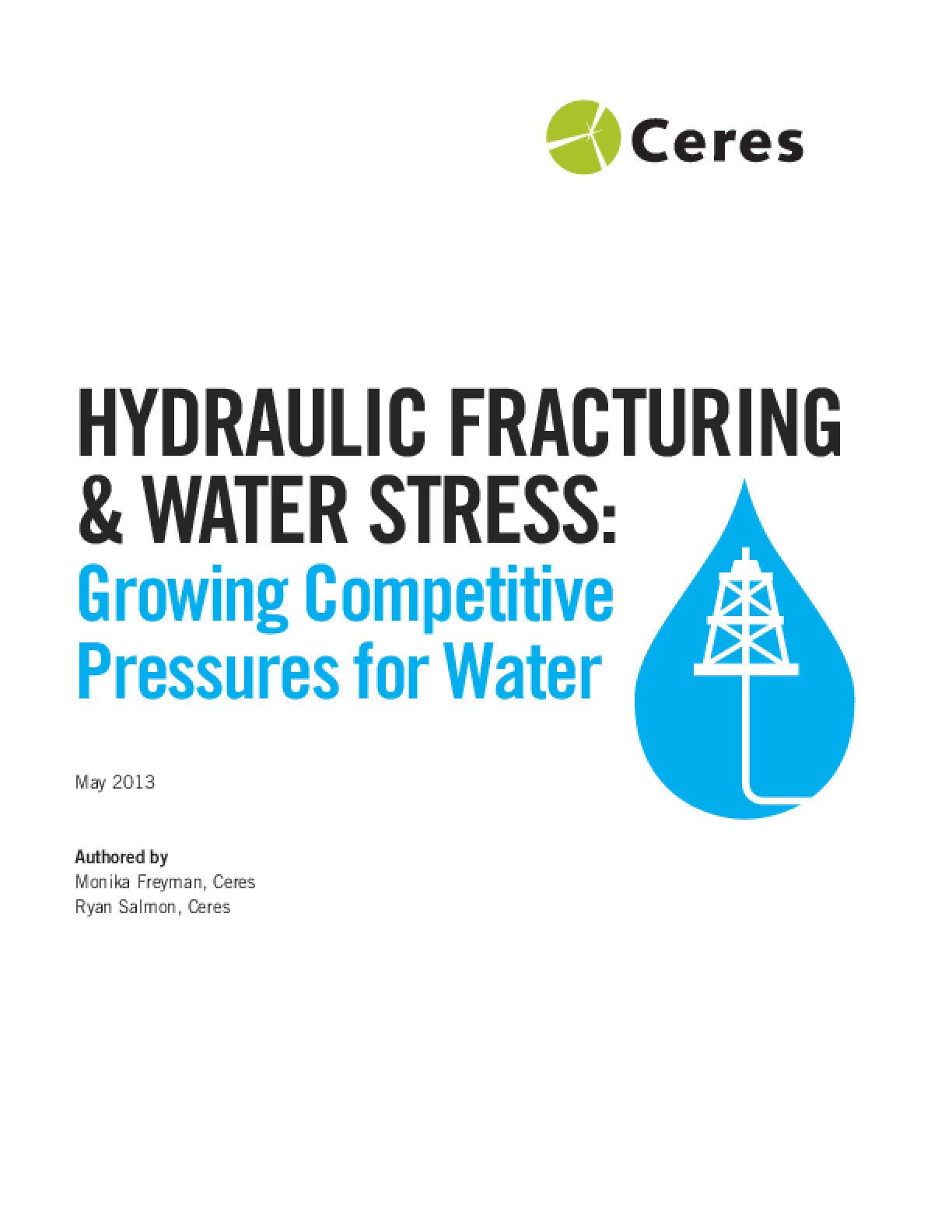 Hydraulic Fracturing & Water Stress: Growing Competitive Pressures for Water