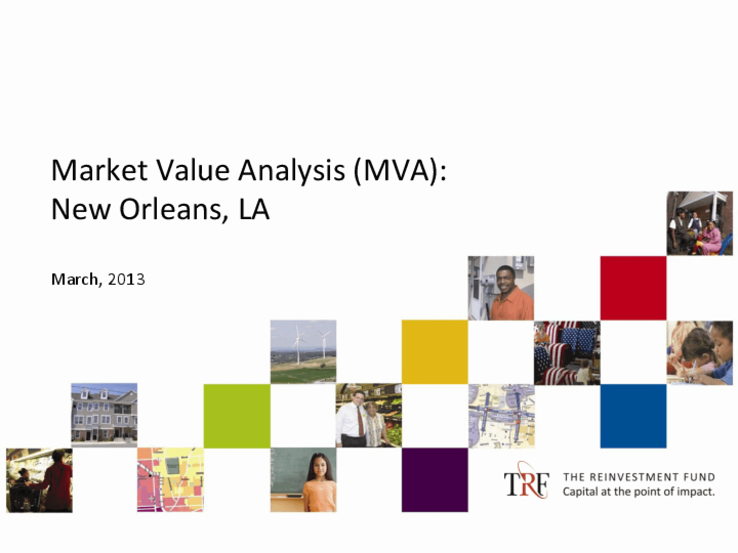 Market Value Analysis (MVA): New Orleans, LA