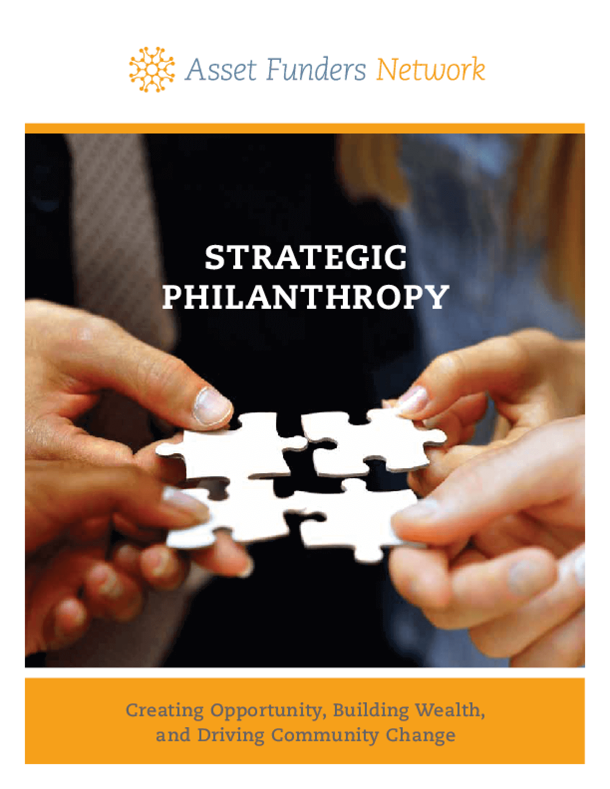 Strategic Philanthropy: Creating Opportunity, Building Wealth, and Driving Community Change