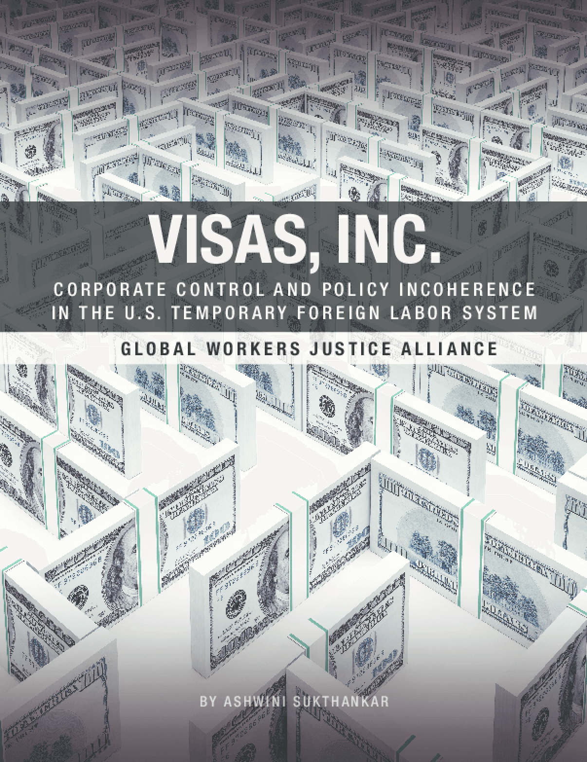 Visas, Inc: Corporate Control and Policy Incoherence in the U.S. Temporary Foreign Labor System