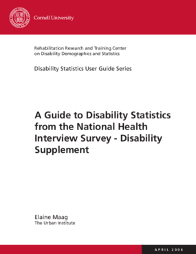 A Guide to Disability Statistics from the National Health Interview -- Disability Supplement