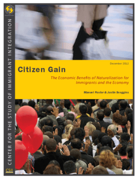 Citizen Gain: The Economic Benefits of Naturalization for Immigrants and the Economy