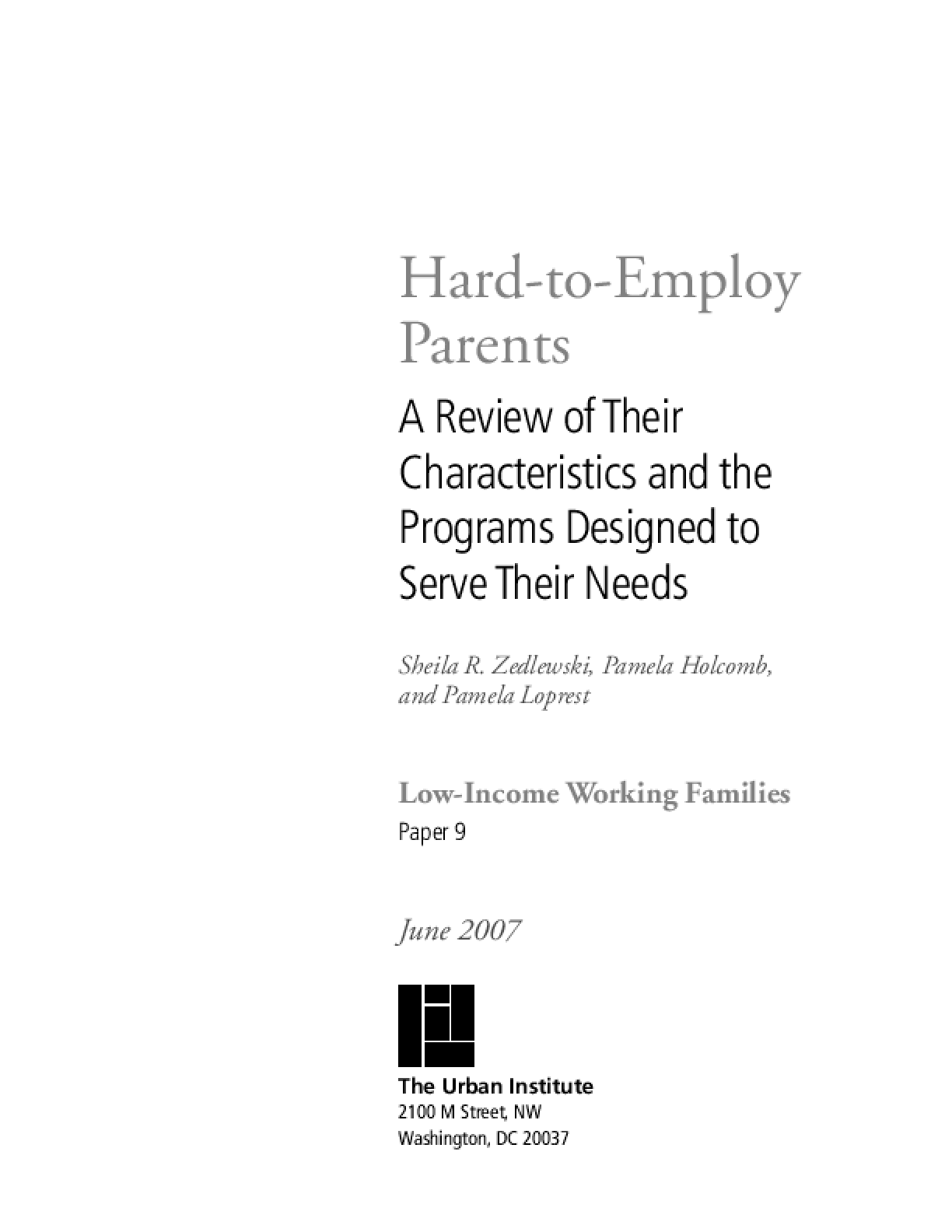 Hard-to-Employ Parents: A Review of Their Characteristics and the Programs Designed to Serve Their Needs