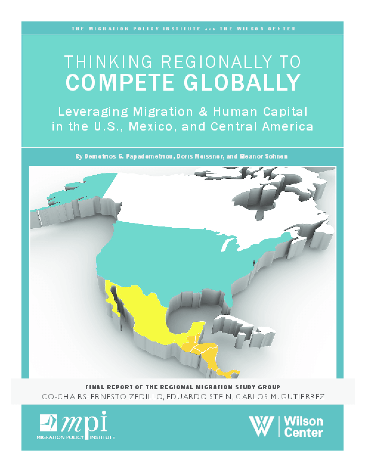 Thinking Regionally to Compete Globally: Leveraging Migration and Human Capital in the U.S., Mexico and Central America