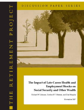 The Impact of Late-Career Health and Employment Shocks on Social Security and Other Wealth