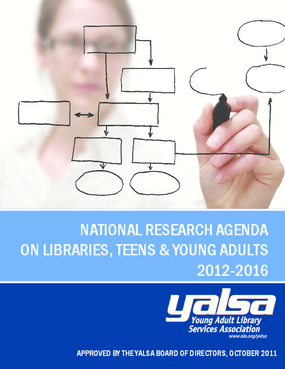 National Research Agenda on Libraries, Teens and Young Adults 2012 - 2016
