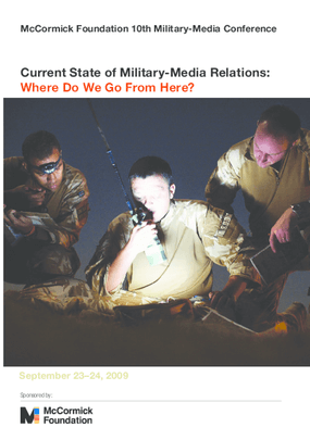 Current State of Military-Media Relations: Where Do We Go From Here?