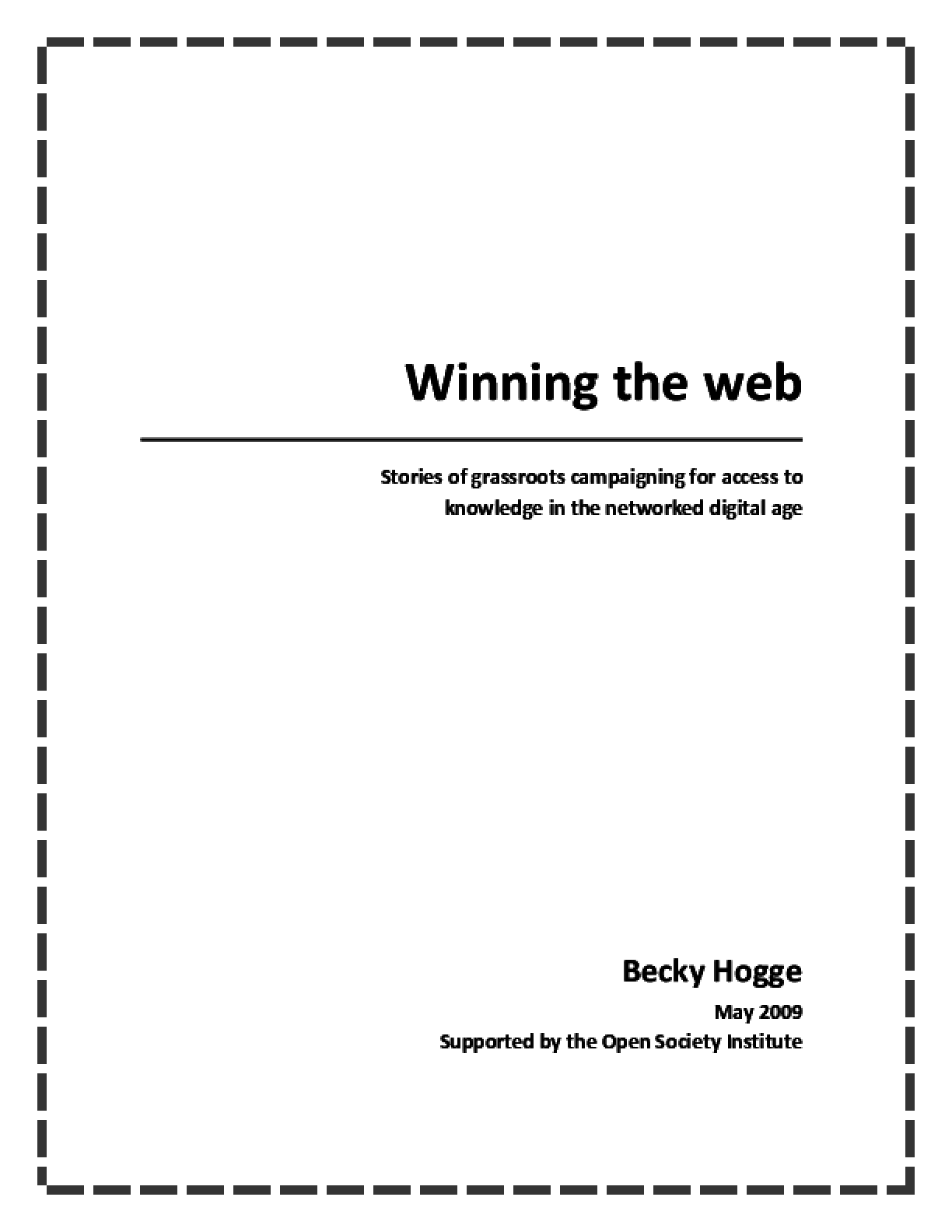 Winning the Web: Stories of Grassroots Campaigning for Access to Knowledge in the Networked Digital Age