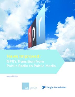 News Improved: NPR's Transition from Public Radio to Public Media