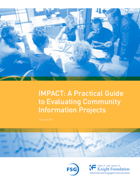 Impact: A Guide to Evaluating Community Information Projects