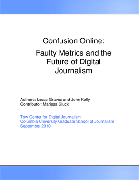 Faulty Metrics and the Future of Digital Journalism