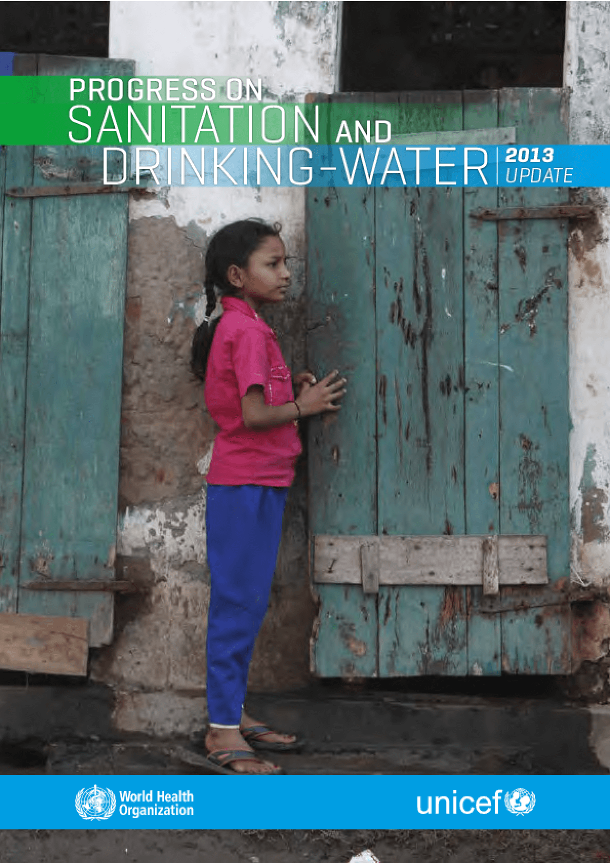 Progress on Sanitation and Drinking-Water: 2013 Update