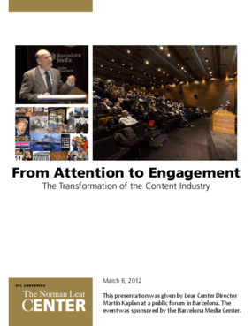 From Attention to Engagement: The Transformation of the Content Industry
