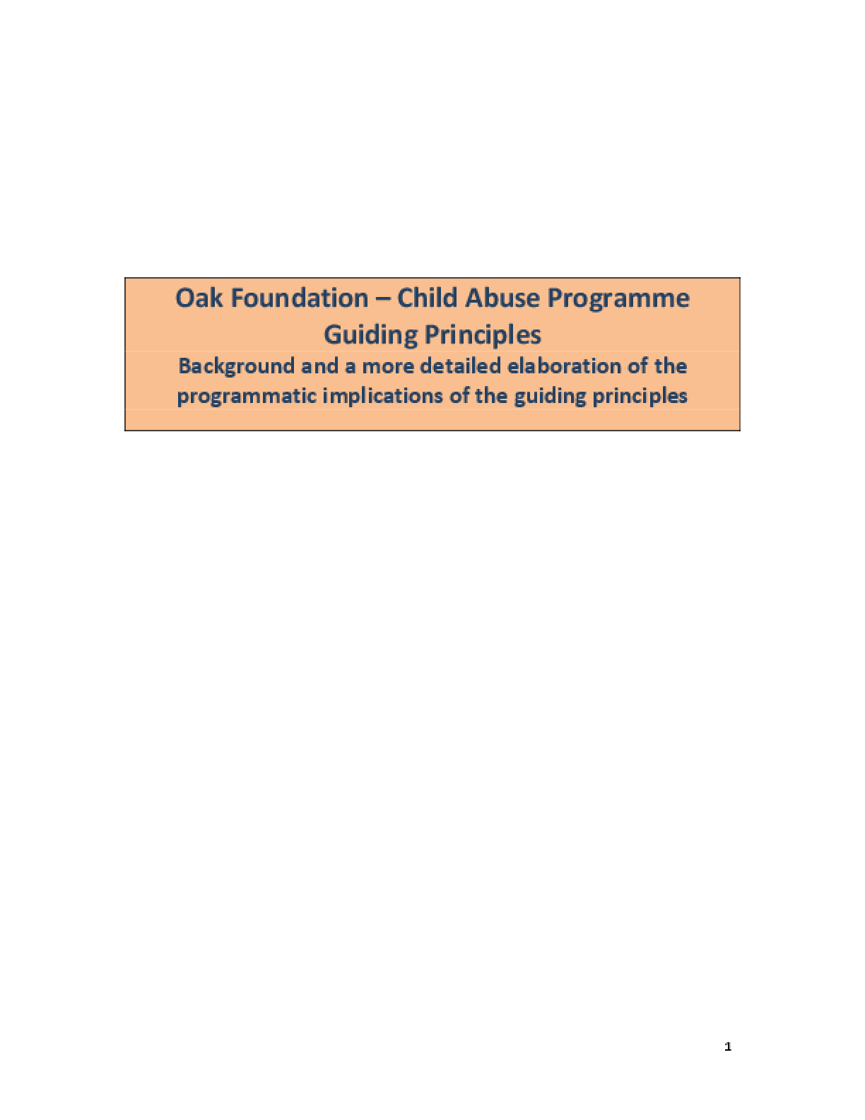 Child Abuse Programme Guiding Principles: Background and a More Detailed Elaboration of the Programmatic Implications of the Guiding Principles