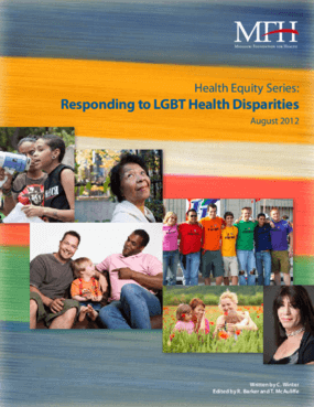 Health Equity Series: Responding to LGBT Health Disparities August 2012
