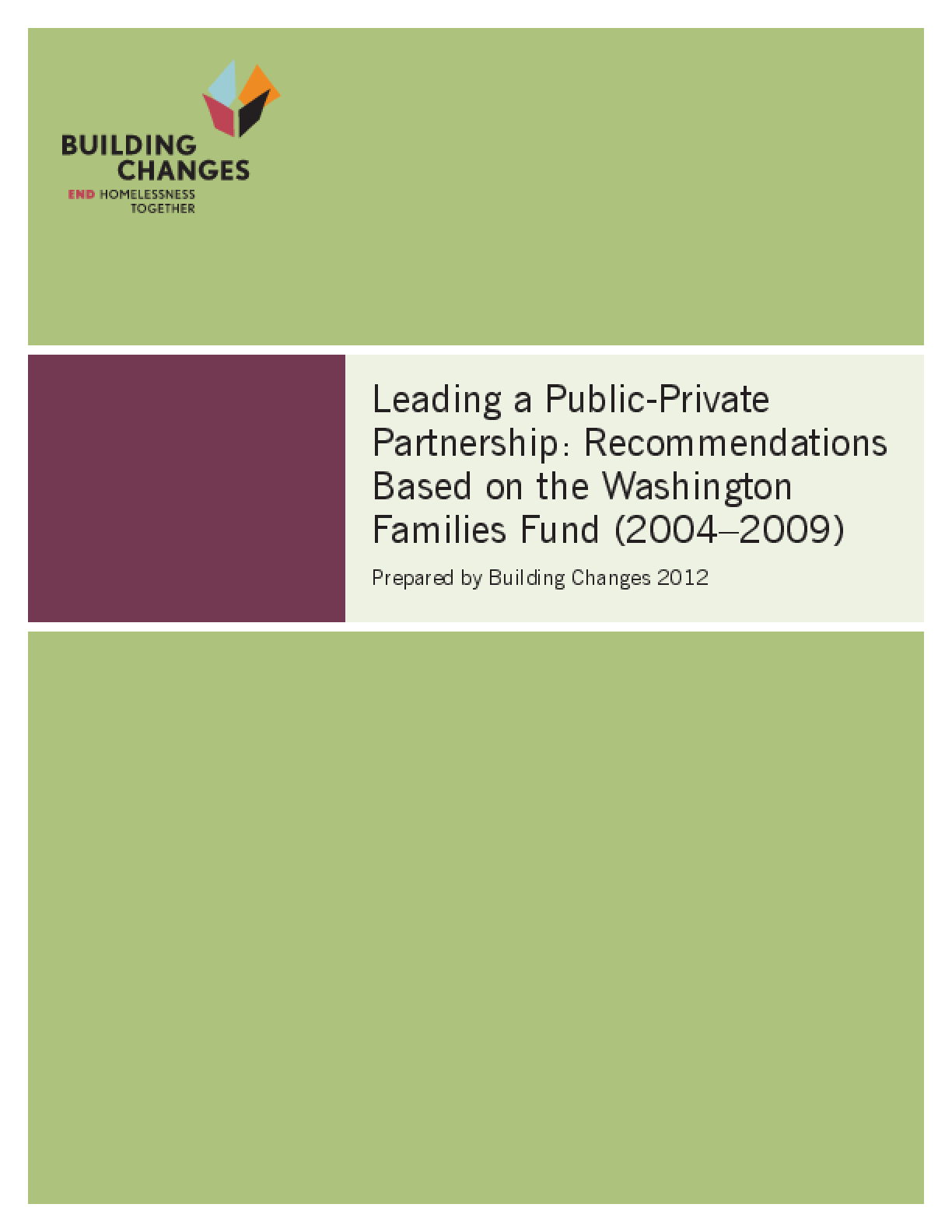 Leading a Public-Private Partnership: Recommendations Based on the Washington Families Fund (2004-2009)