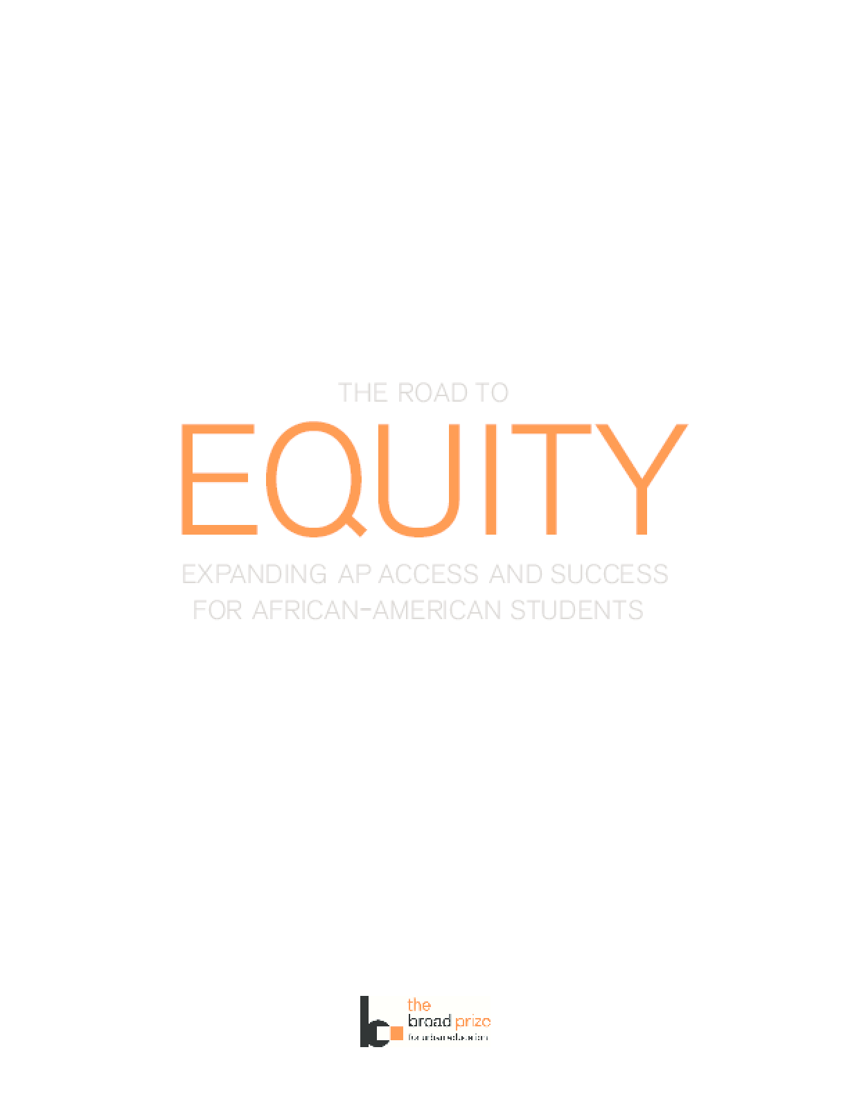 The Road to Equity - Expanding AP Access and Success for African-American Students