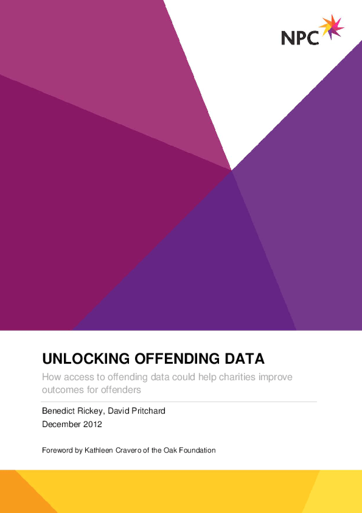 Unlocking Offending Data: How Access to Offending Data Could Help Charities Improve Outcomes for Offenders