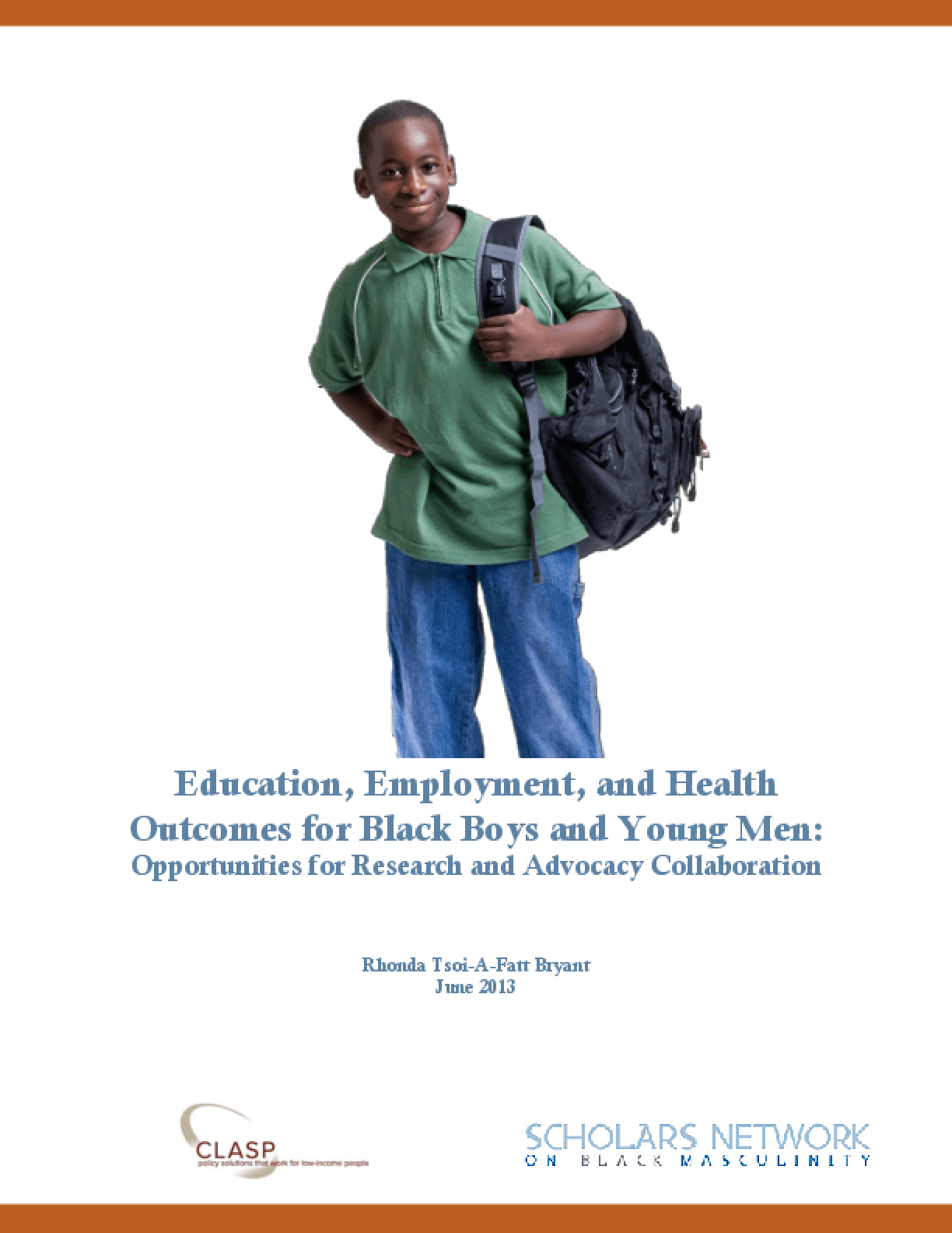 Education, Employment, and Health Outcomes for Black Boys and Young Men: Opportunities for Research and Advocacy Collaboration