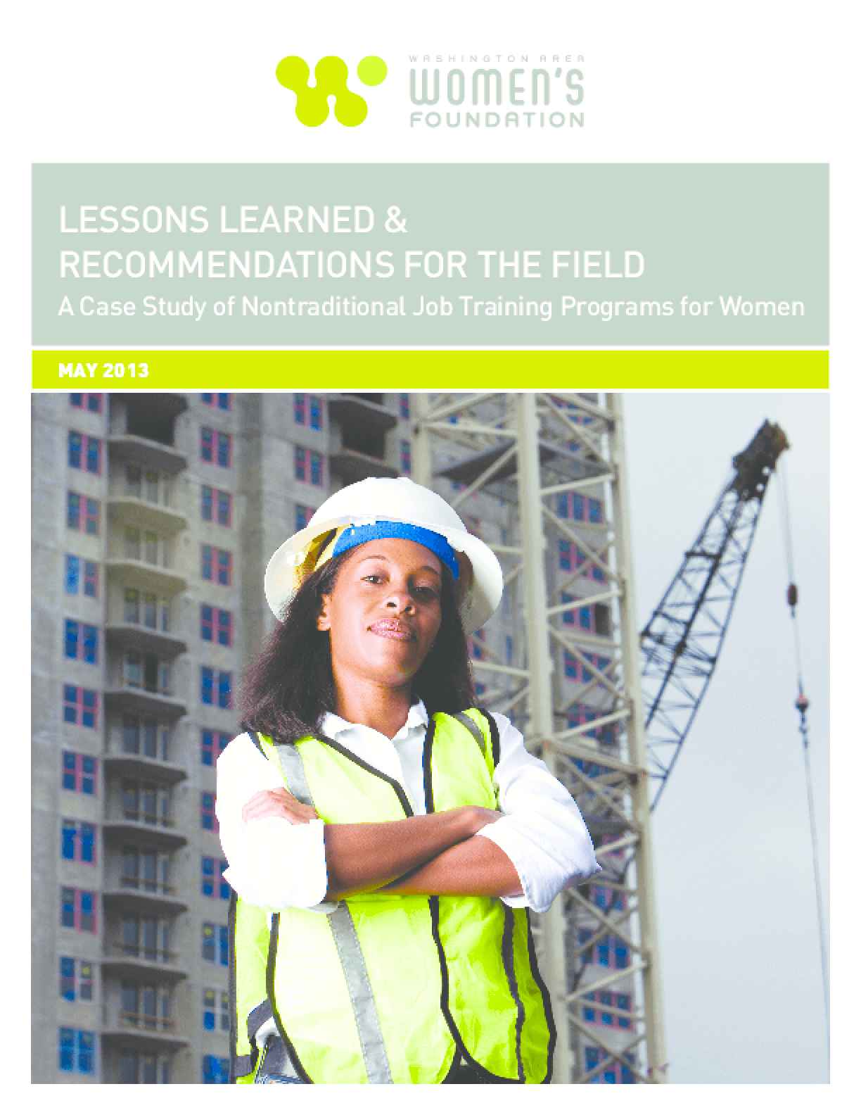 Lessons Learned & Recommendations for the Field: A Case Study of Nontraditional Job Training Programs for Women