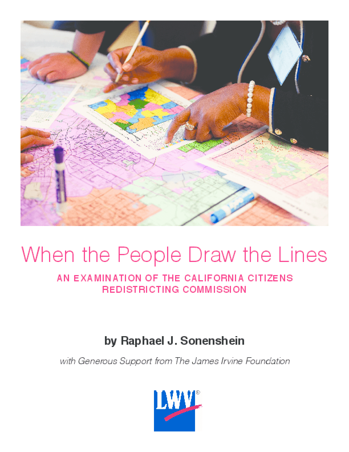 When the People Draw the Lines: An Examination of the California Citizens Redistricting Commission