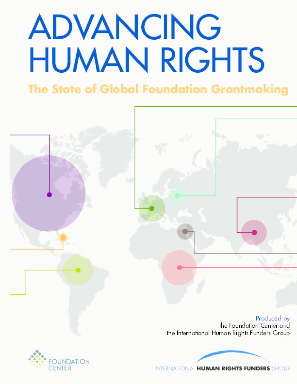 Advancing Human Rights: The State of Global Foundation Grantmaking