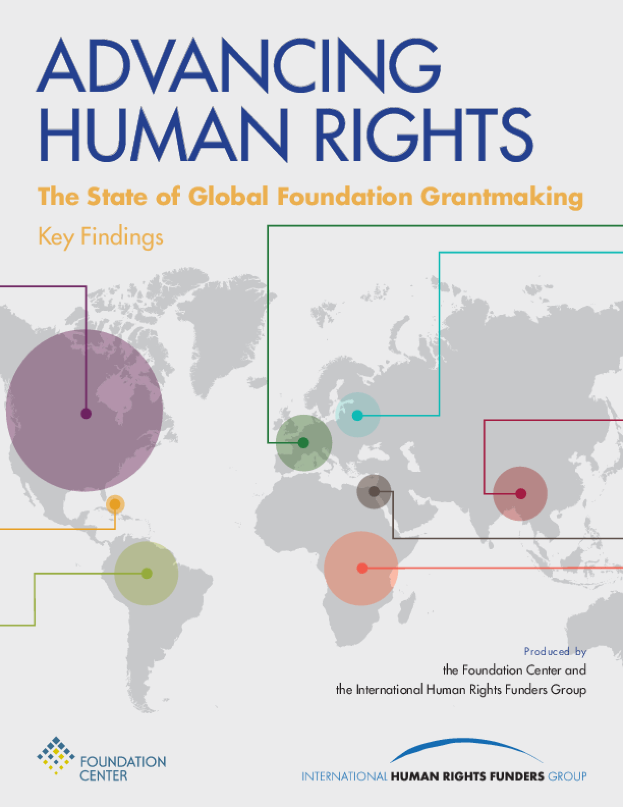 Advancing Human Rights: The State of Global Foundation Grantmaking - Key Findings
