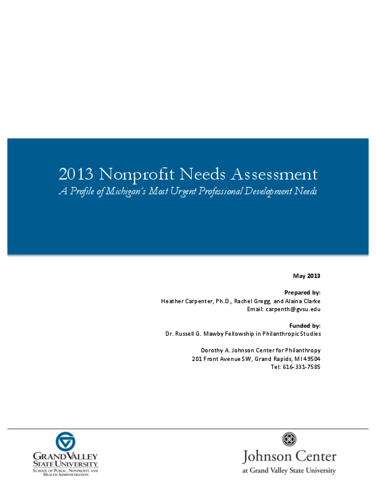 2013 Nonprofit Needs Assessment: A Profile of Michigan's Most Crucial Professional Development Needs