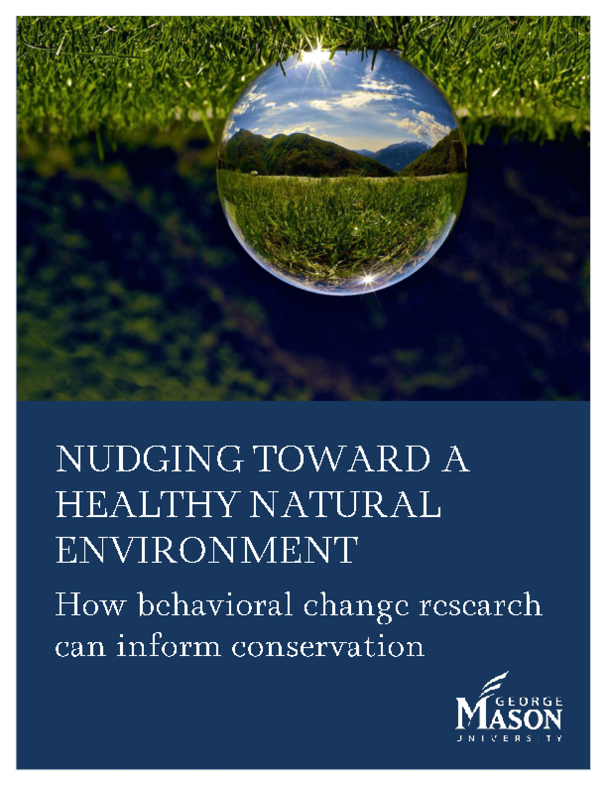 Nudging Toward a Healthy Natural Environment: How Behavioral Change Research Can Inform Conservation