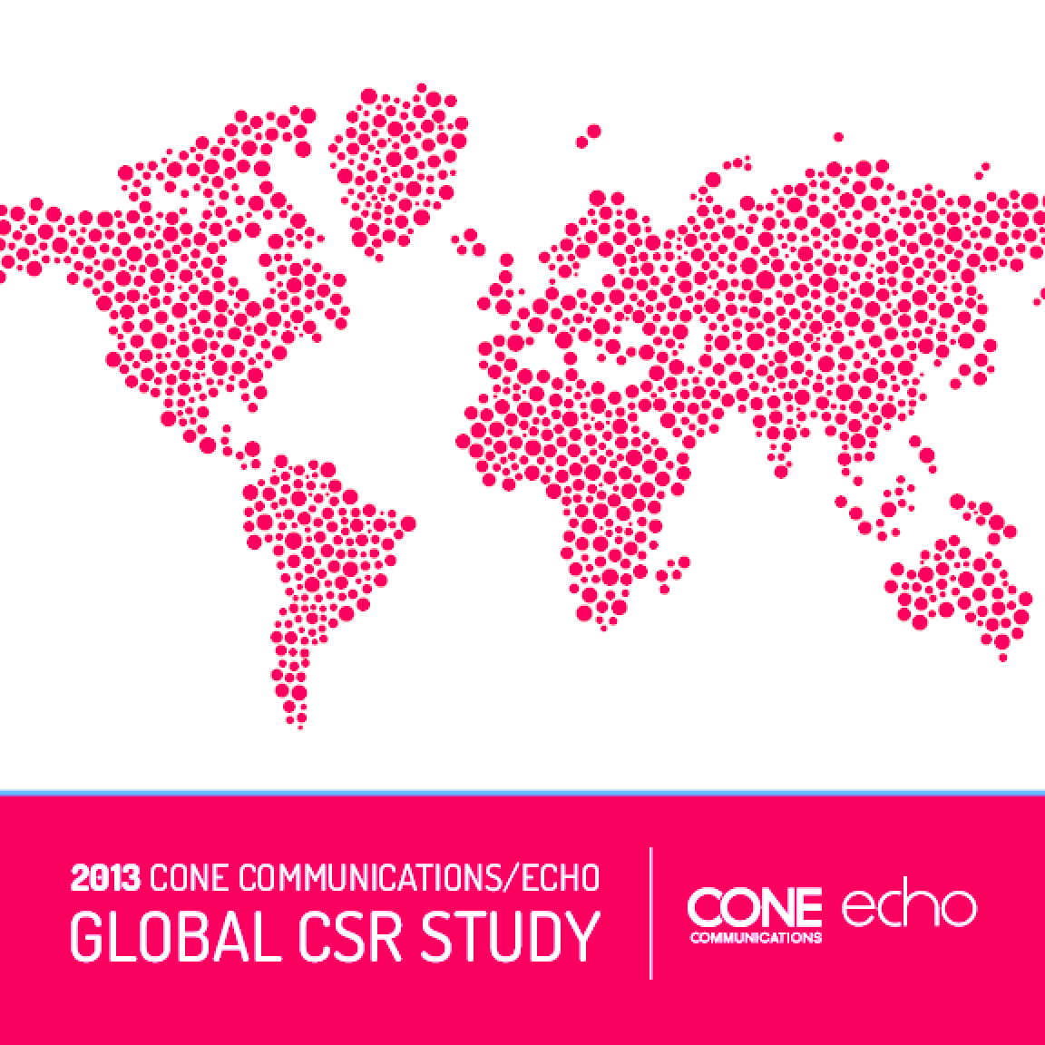 2013 Cone Communications/ Echo Global CSR Study