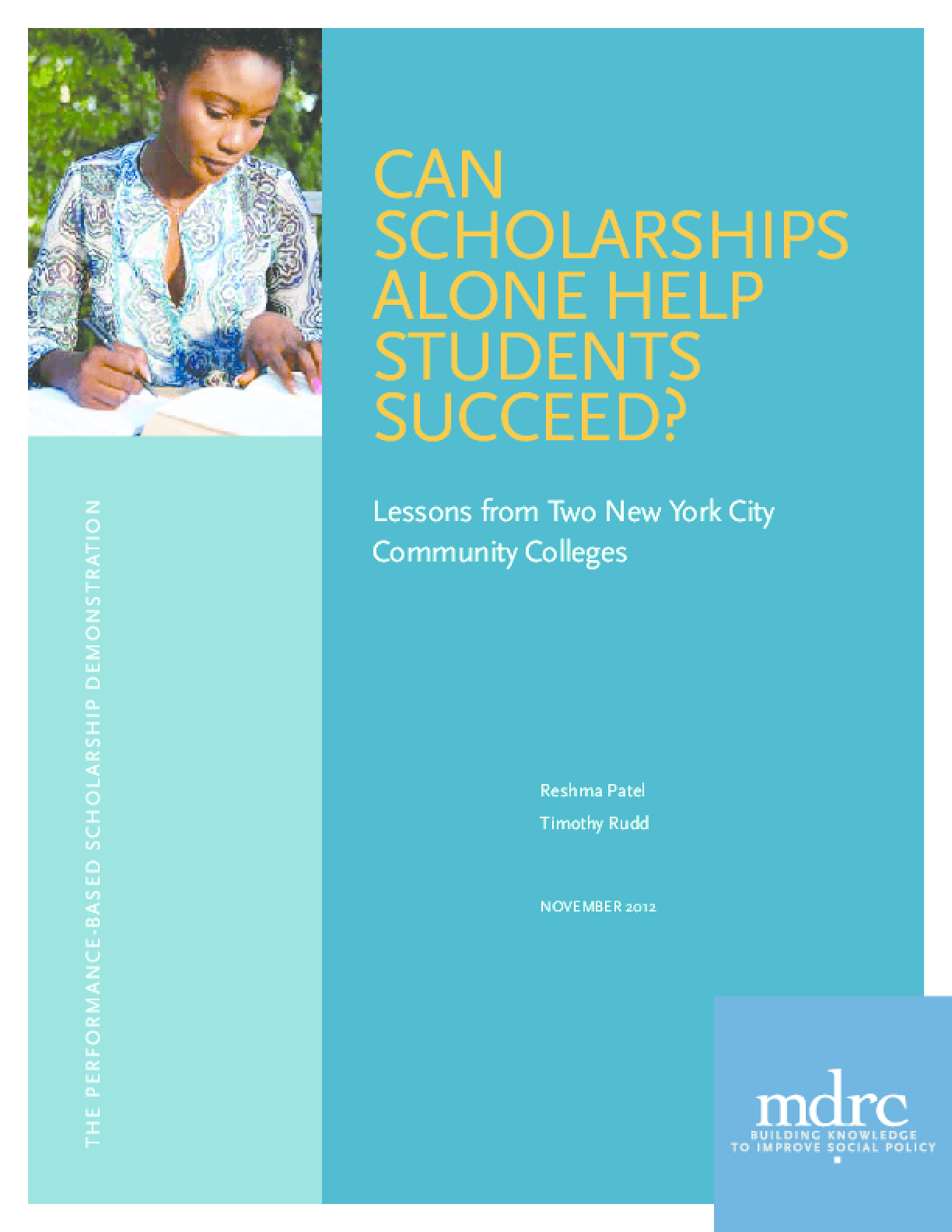 Can Scholarships Alone Help Students Succeed?: Lessons from Two NYC Community Colleges