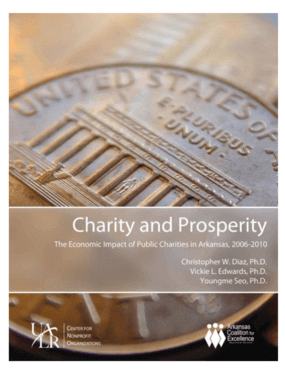 Charity and Prosperity: The Economic Impact of Public Charities in Arkansas 2006-2010