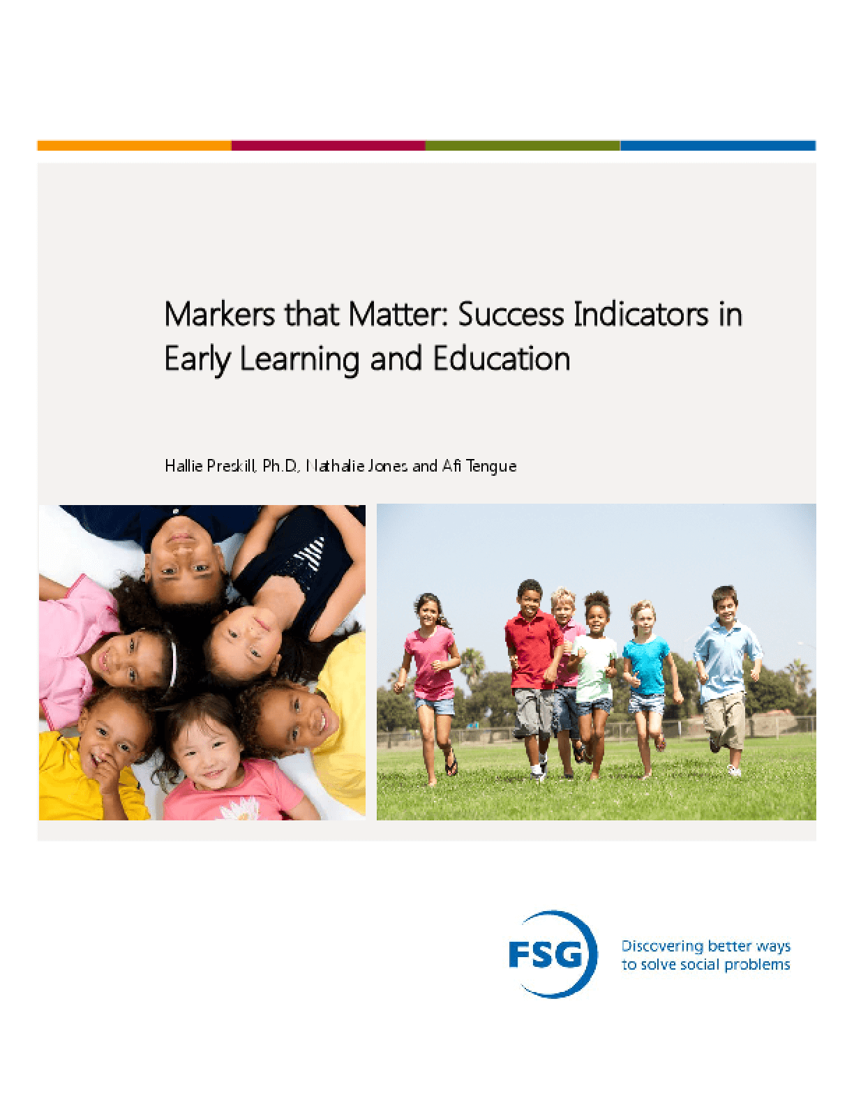 Markers that Matter: Success Indicators in Early Learning and Education