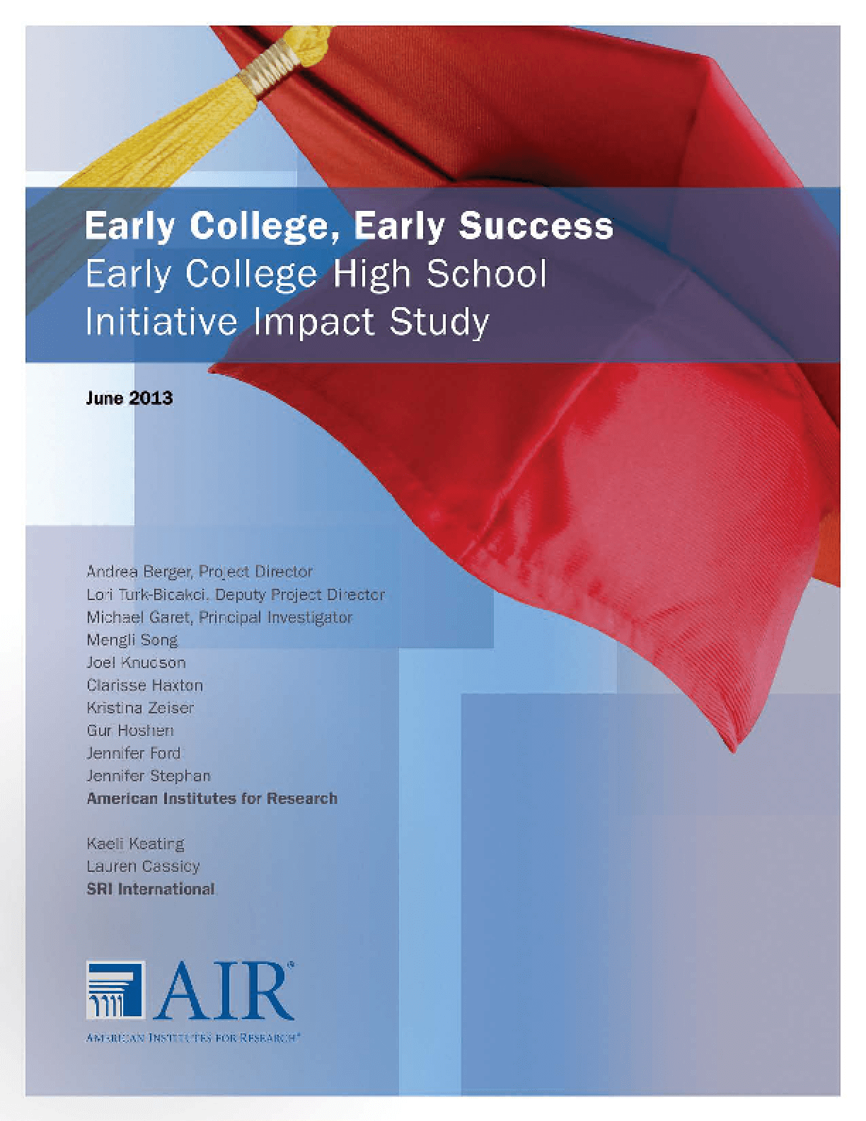 Early College, Early Success: Early College High School Initiative Impact Study