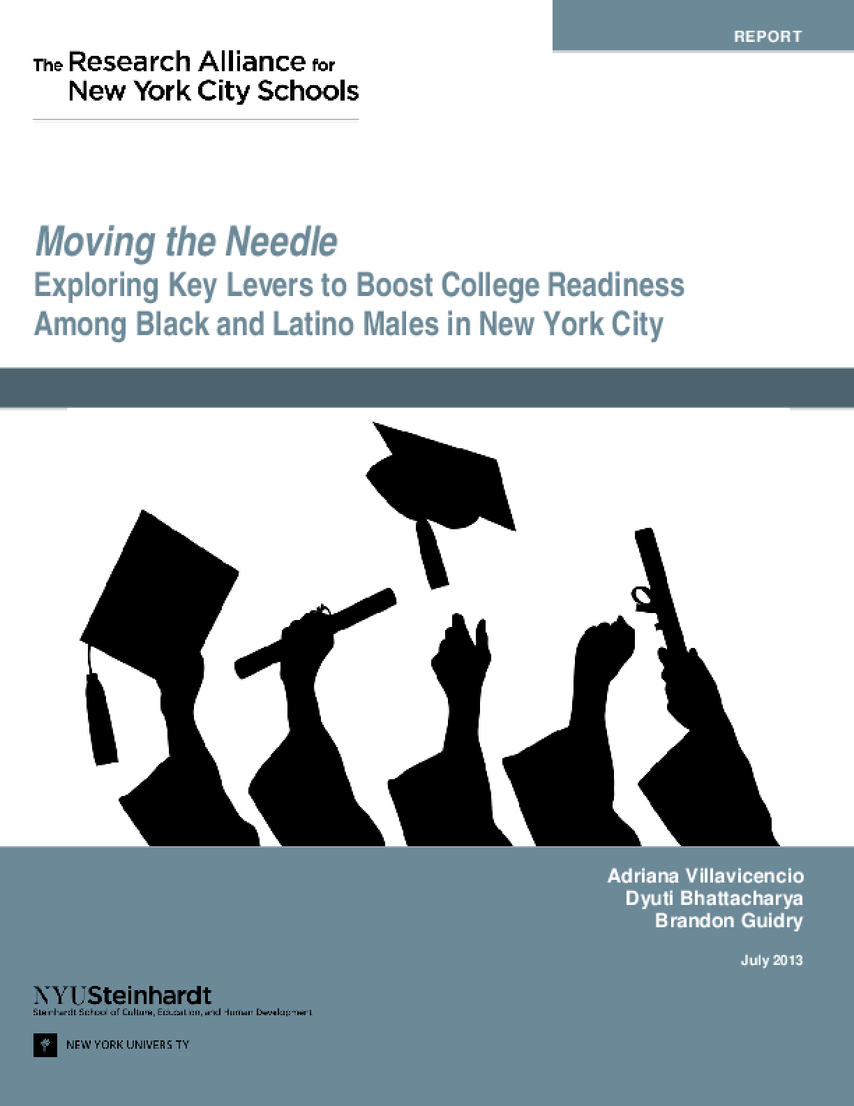 Moving the Needle: Exploring Key Levers to Boost College Readiness Among Black and Latino Males in New York City