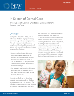In Search of Dental Care: Two Types of Dentist Shortages Limit Children's Access to Care