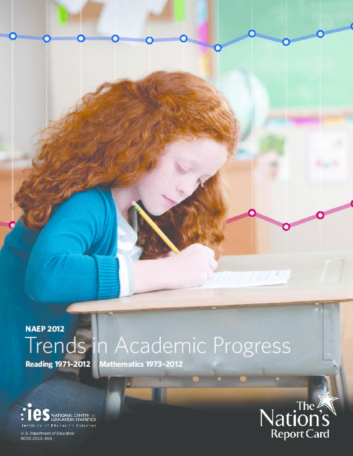NAEP 2012: Trends in Academic Progress
