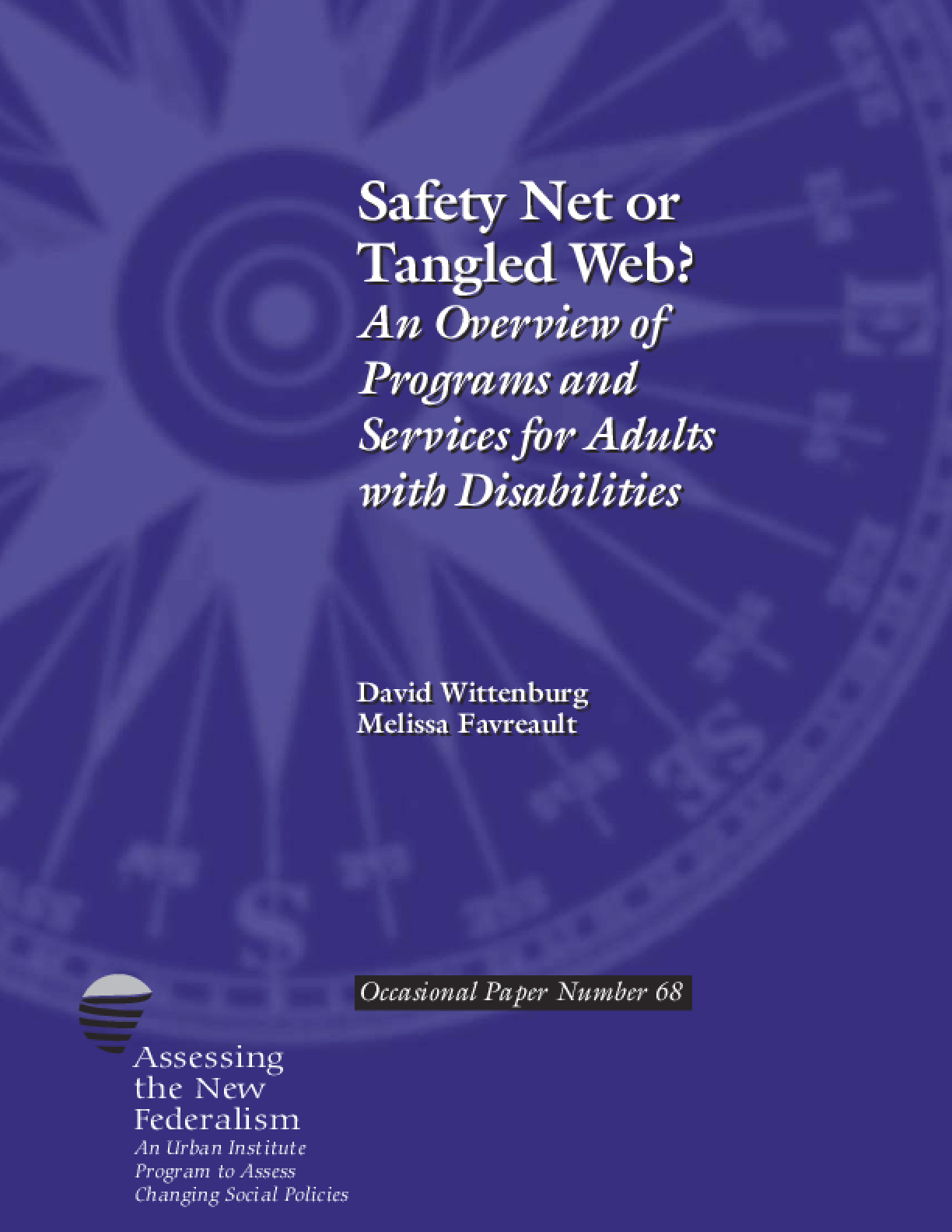 Safety Net or Tangled Web? An Overview of Programs and Services for Adults with Disabilities