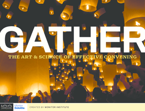 Gather: The Art and Science of Effective Convening