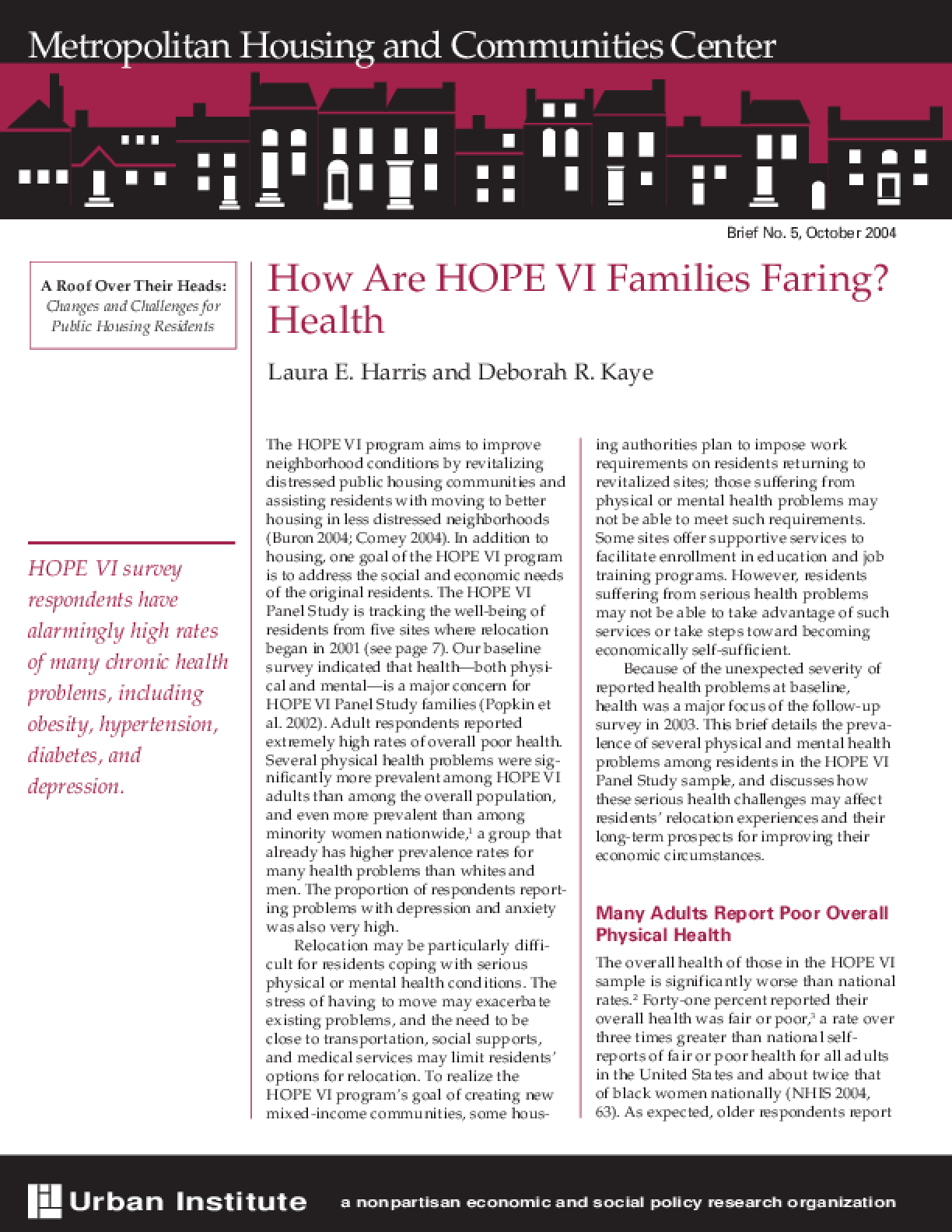 How Are HOPE VI Families Faring? Health